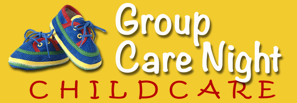 Group Care Night