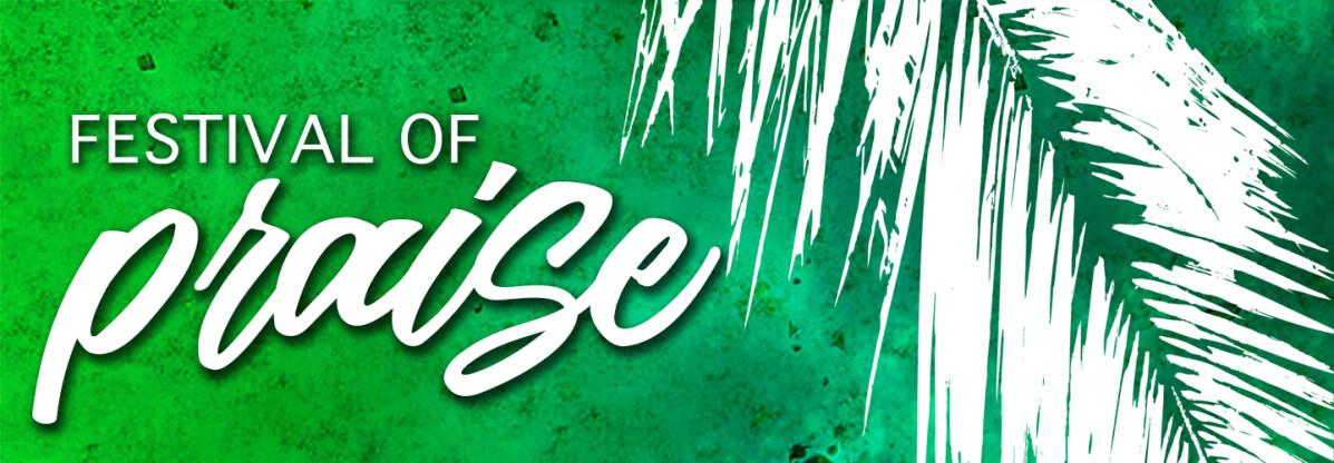 Festival of Praise: Palm Sunday