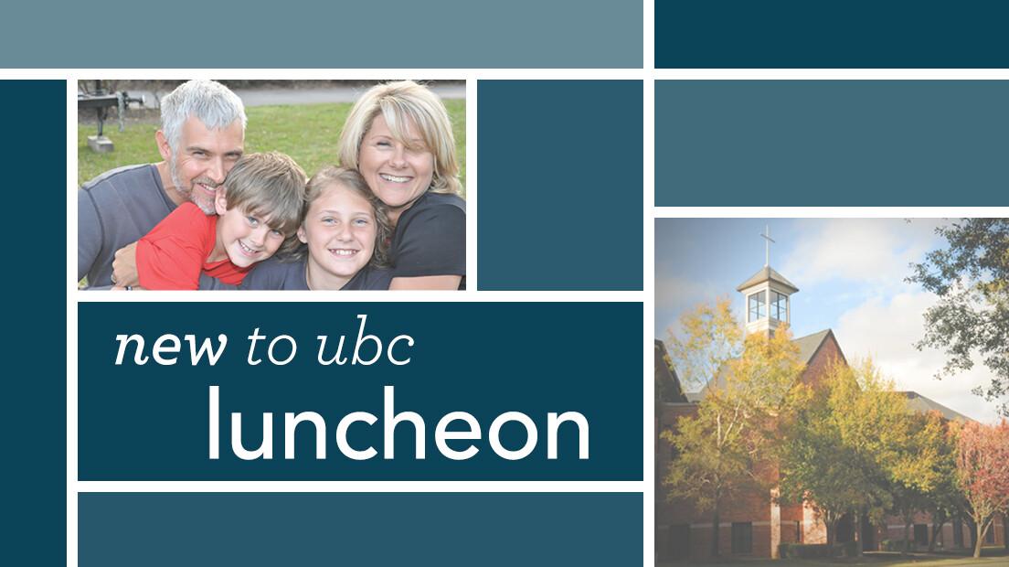 New to UBC Luncheon