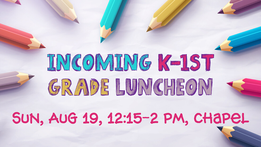 Incoming 1st Grade Luncheon