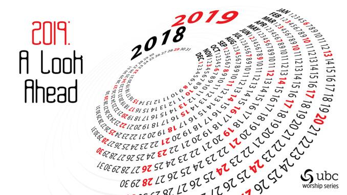 2019: A Look Ahead