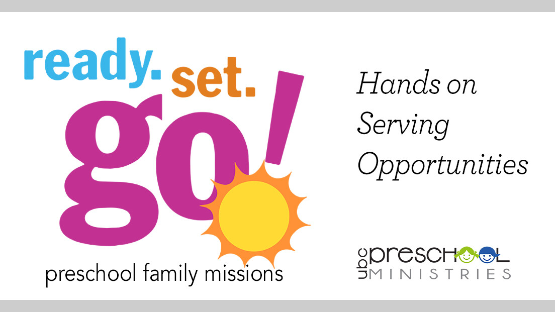 Ready. Set. GO! Preschool Family Missions