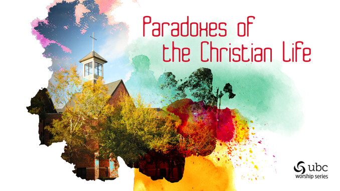 Paradoxes of the Christian Life