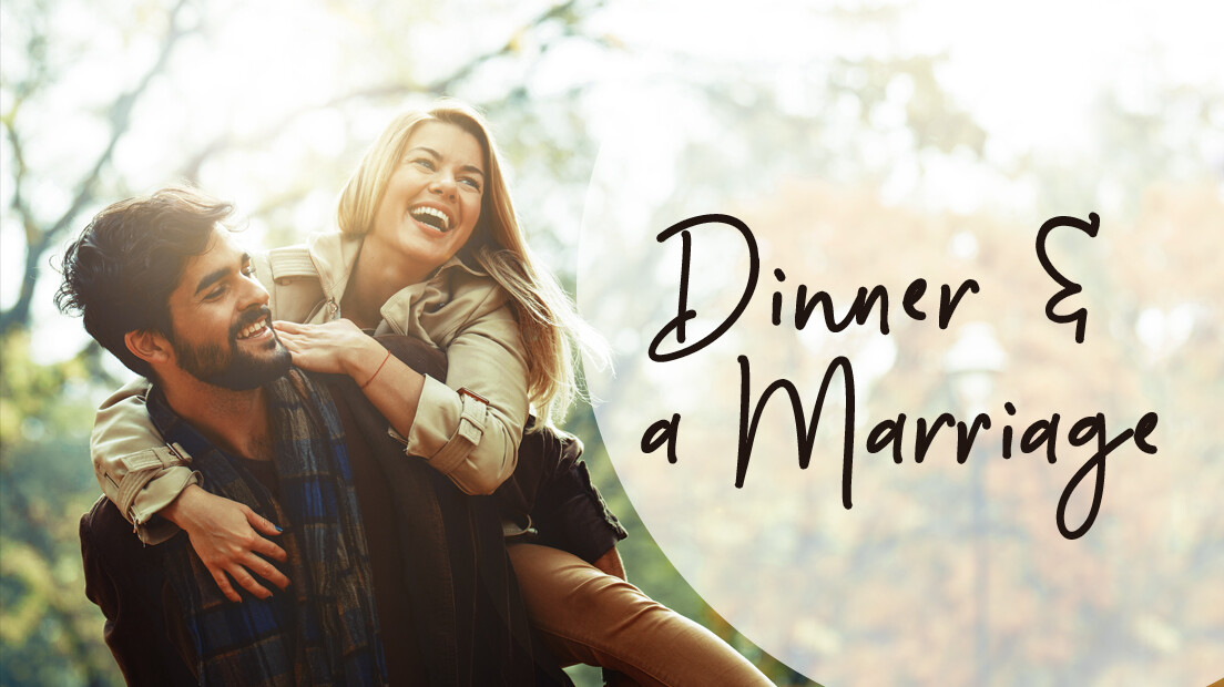 Faith@Home: Dinner and a Marriage