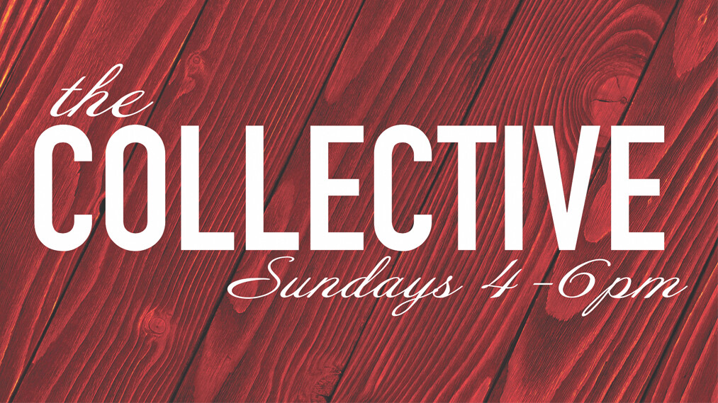 The Collective: Sunday Night Students
