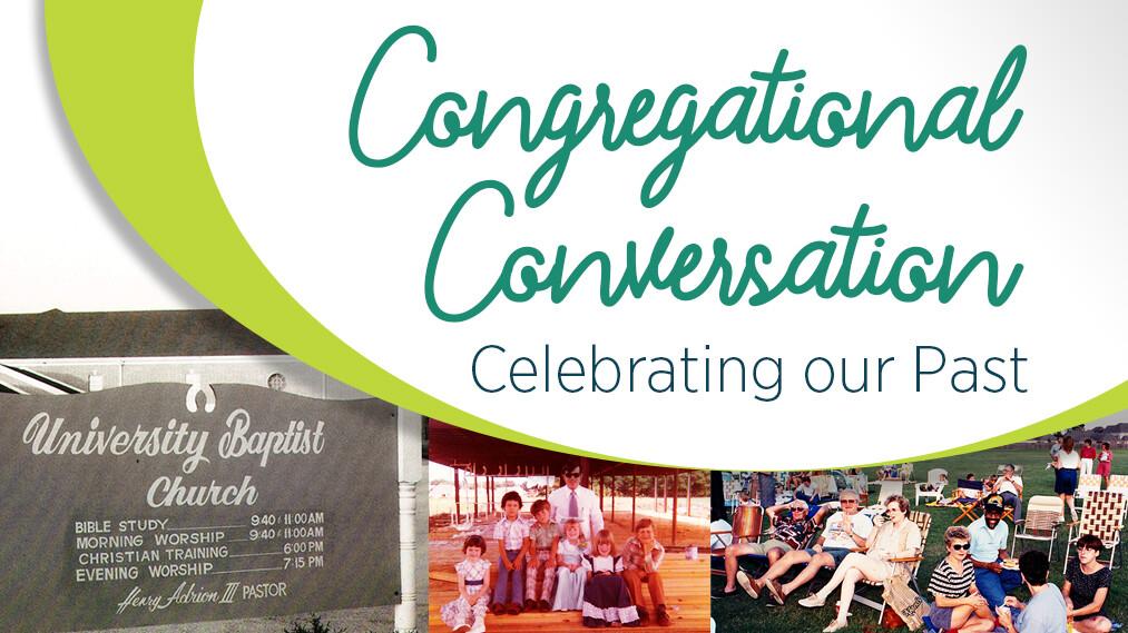 Congregational Conversation: Celebrating our Past