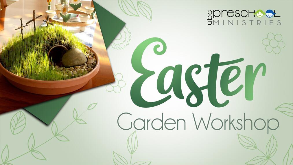 Preschool Easter Garden Workshop